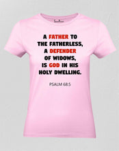 Christian Women T Shirt A Father Is Defender Of God Pink Tee