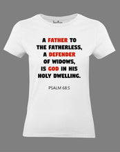 Christian Women T Shirt A Father Is Defender Of God White Tee