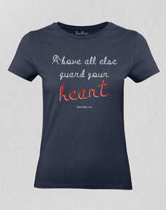 Christian Women T shirt Above All Else Guard Your Heart Navy tee
