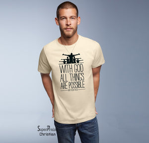 with Gods All Things Possible Christian T Shirt - SuperPraiseChristian