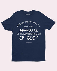 Approval of God T Shirt