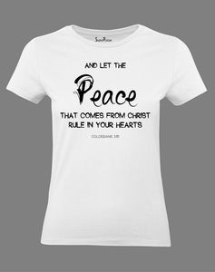 Christian Women T Shirt Let the Peace Holy