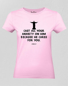 Christian Women T Shirt Cast Your Anxiety Pink tee