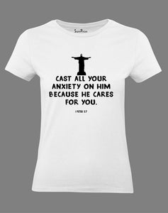 Christian Women T Shirt Cast Your Anxiety White tee