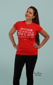 Christian Women T Shirt Who Believes In God