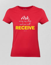 Christian Women T shirt Ask and Receive Red Tee