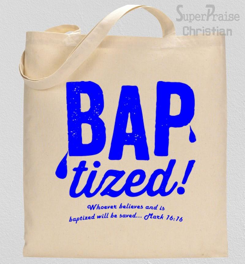 Baptized Tote Bag