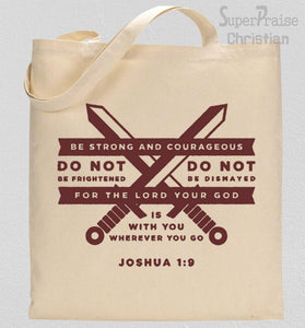 Be Strong And Courageous Joshua Tote Bag