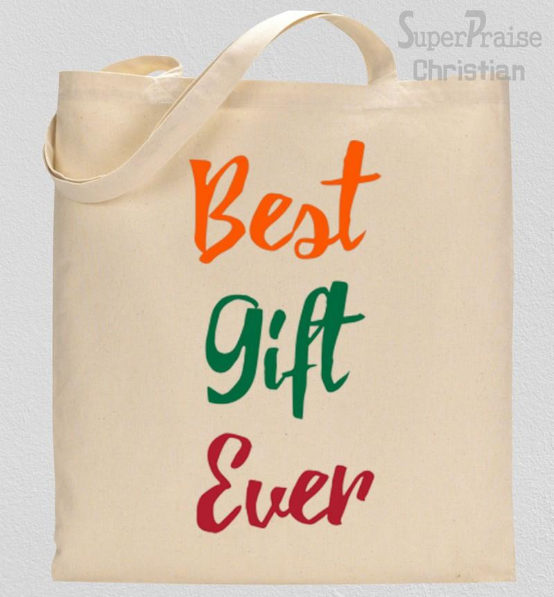 Best Gift Ever Tote Bag