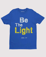 Christian Faith Jesus Bible verse T shirt Be the Light