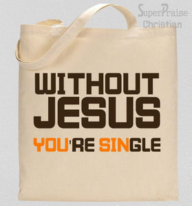 Bible Verses for Singles Tote Bag