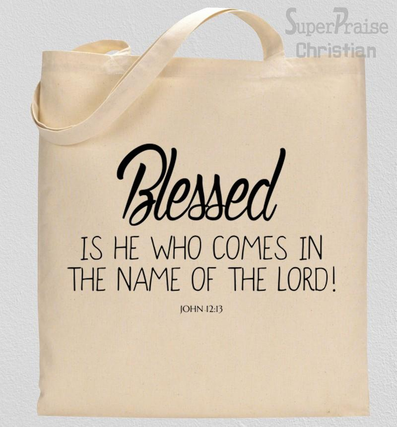 Blessed Be The Name Of The Lord Tote Bag