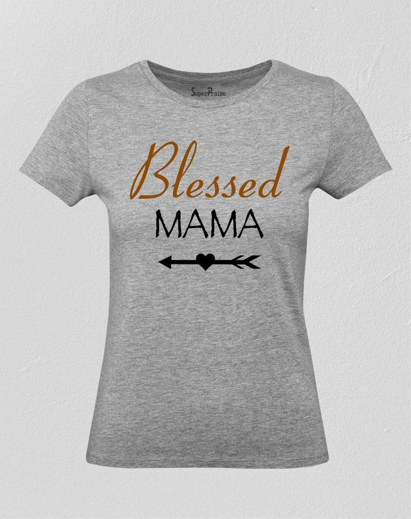 Blessed Mama Women T Shirt