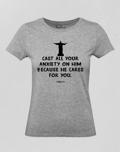 Cast All Your Anxiety Women T Shirt