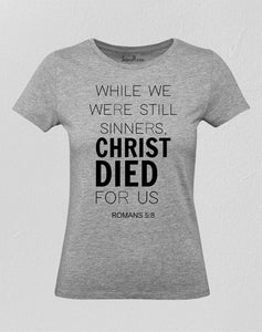 Christ Died for Us Christian Women T Shirt