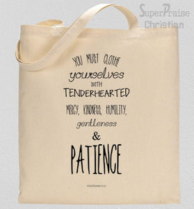 Clothe Yourselves With Humility Tote Bag