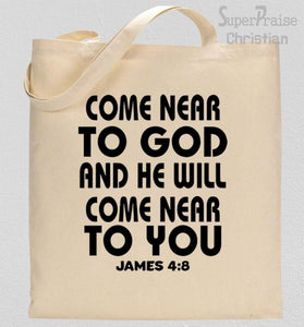 Come Near To God Bible Verse Tote Bag
