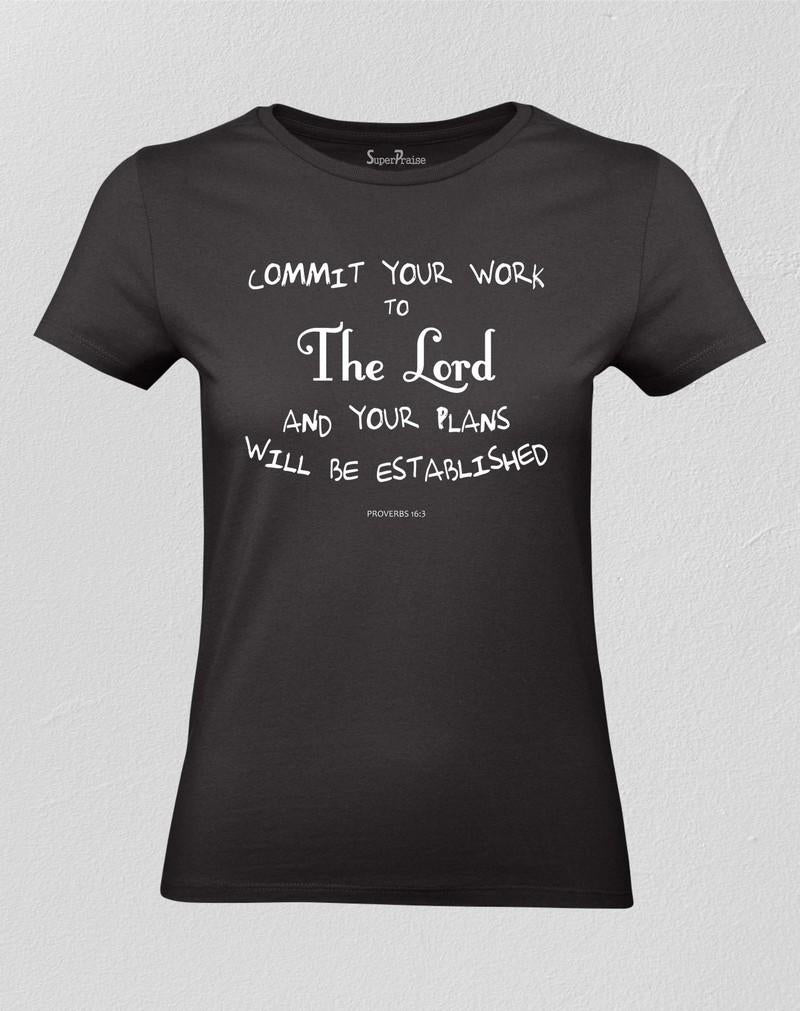 Christian Women T shirt Commit Your Work to the Lord God Black tee