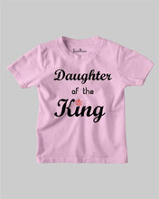 Daughter Of The King Kids T shirt