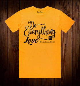 Do Everything In Love Bible Verse T Shirt