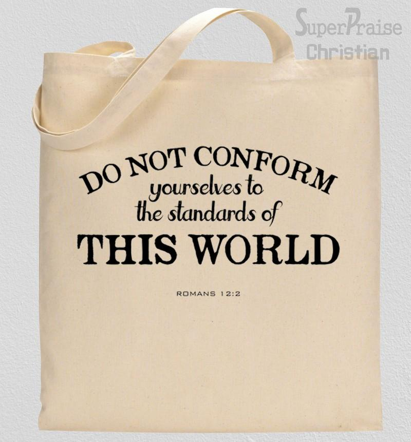 Do not conform to this world Tote Bag Gift