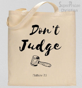 Don't Judge Tote Bag