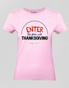 Enter Into His Gates With Thanksgiving Women T Shirt