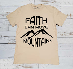 Faith Can Move Mountains Prayer T Shirt