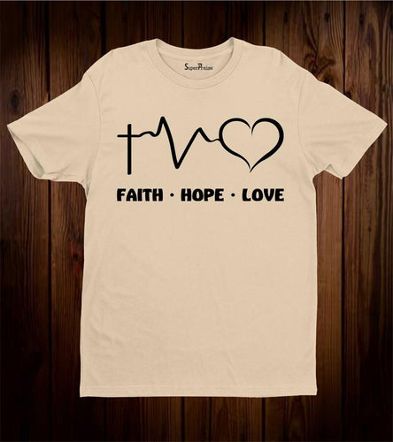 Love Faith Hope Verse T Shirt