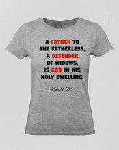 Father To The Fatherless Women T Shirt