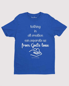 From Gods Love Jesus Christian T Shirt