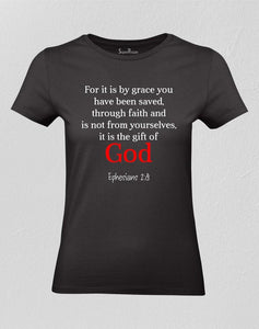 Gift Of God Christian Women T Shirt