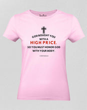 God Bought You With A High Price Women T Shirt