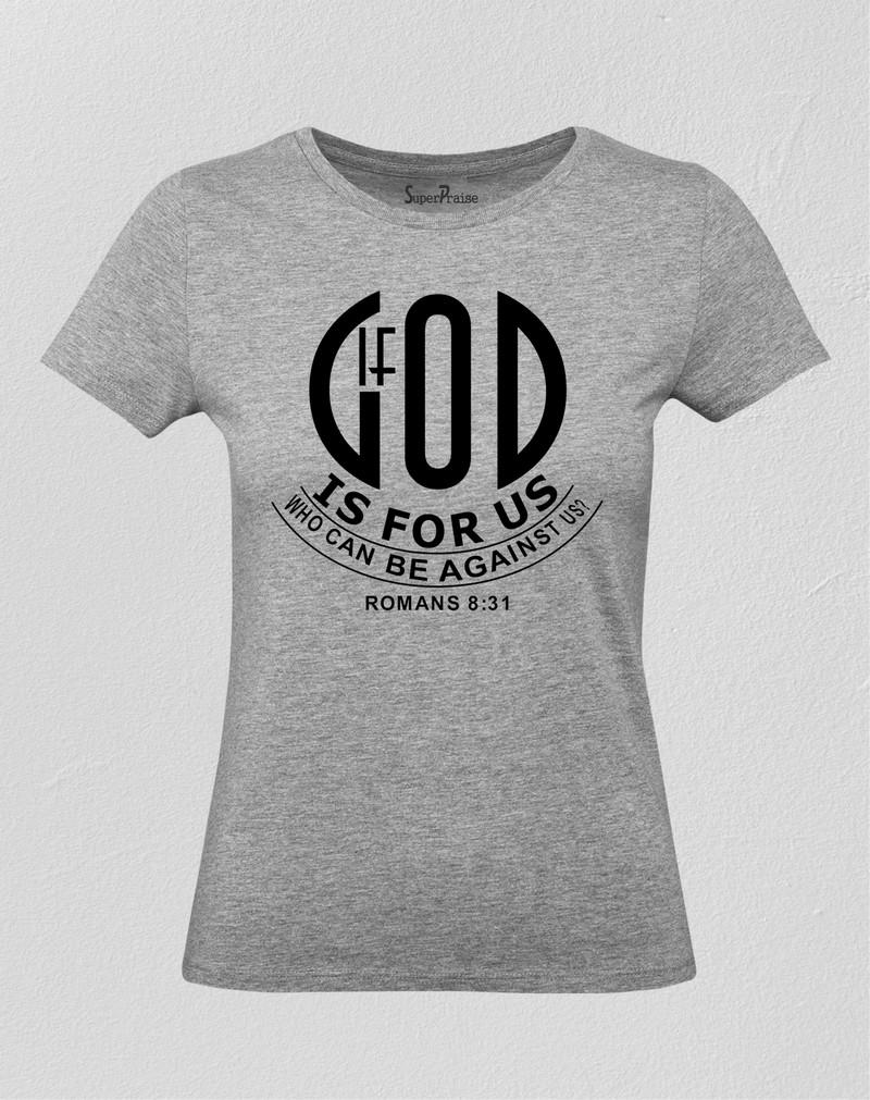 God Is for Us Women T Shirt