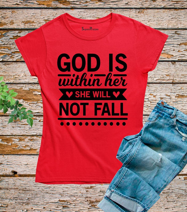 God Is Within Her She Will Not Fail T Shirt