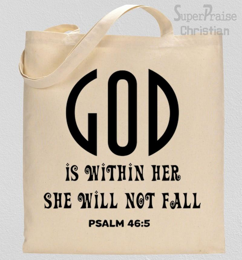 God Is Within her She Will Not fall Tote Bag