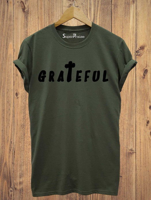 Grateful Gospel T Shirt Tee
