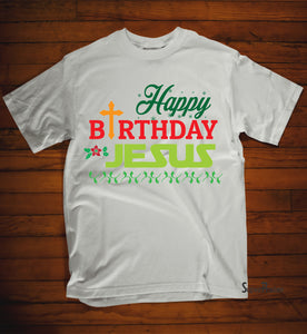 Happy Birthday Jesus Christian T Shirt