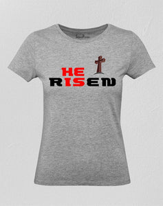 He Is Risen Jesus Women T Shirt