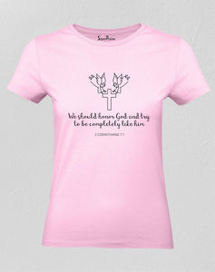 Christian Women T Shirt We Should Honor God