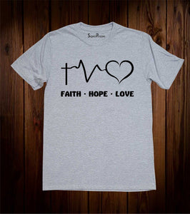 Hope Faith Love Christian T Shirt