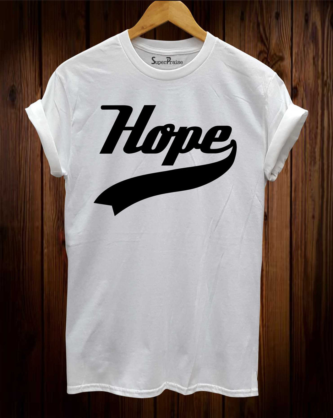 Hope Slogan Religious T shirt