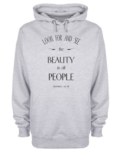 Look For And See The Beauty In All People Hoodie Bible Scripture Christian