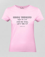 Humble Yourselves Women T Shirt