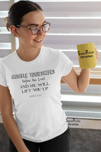 Christian Women T Shirt Humble Yourselves Ladies tee