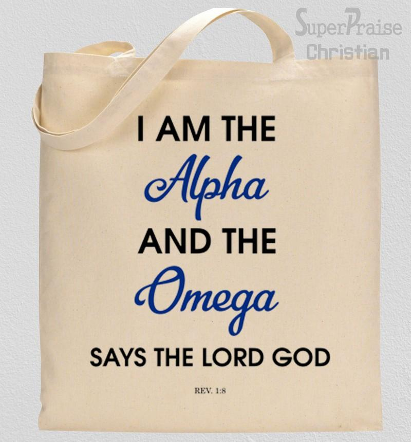 I am the alpha and the omega Tote Bag