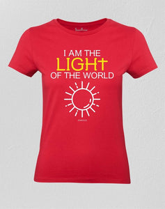 I Am The Light Of the World Christian Women T shirt