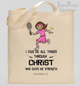 I Can Do All things Through Christ Who Strengtheners me Tote Bag