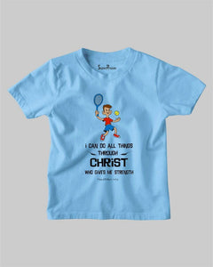 I can do all things through christ who strengthens me Kids T shirt
