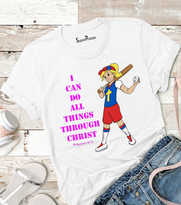 I Can Do All Things Through Christ Women T Shirt